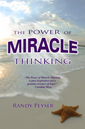 """The Power of Miracle Thinking"" by Randy Peyser"