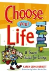 Choose Your Life