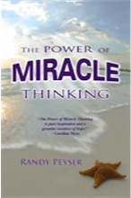 The Power of Miracle Thinking